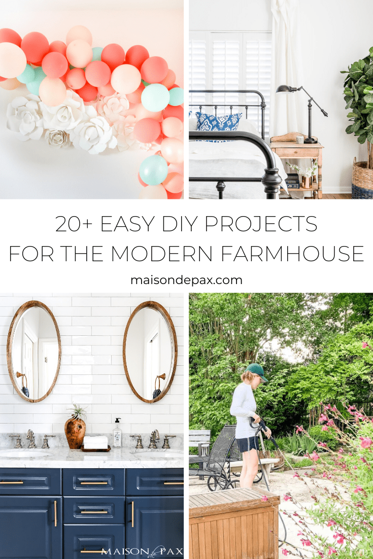 20 Easy DIY projects for the modern farmhouse - Maison de Pax