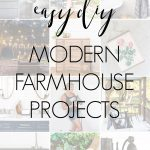 easy diy modern farmhouse projects | Maison de Pax