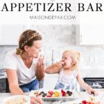 gorgeous appetizer board ideas | Maison de Pax
