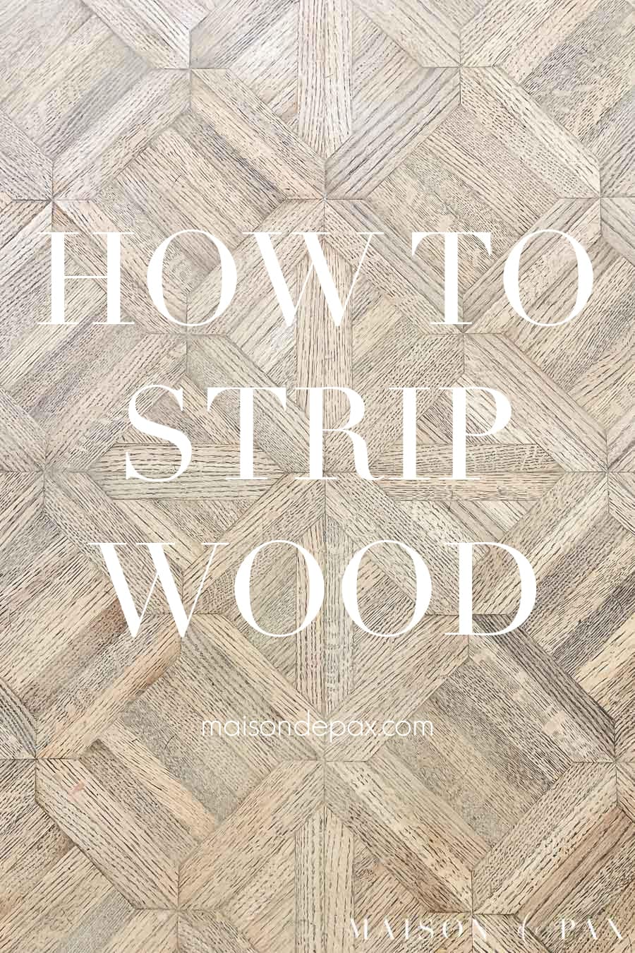 how to strip wood