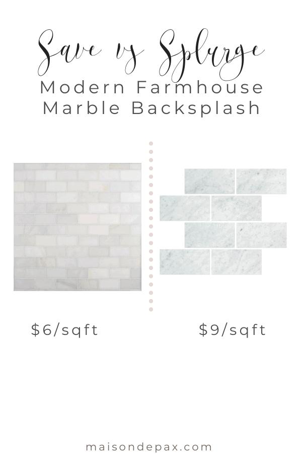 save vs splurge: modern farmhouse marble tile backsplash | Maison de Pax