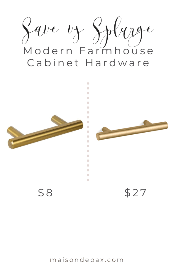 save vs splurge: modern farmhouse cabinet hardware | Maison de Pax
