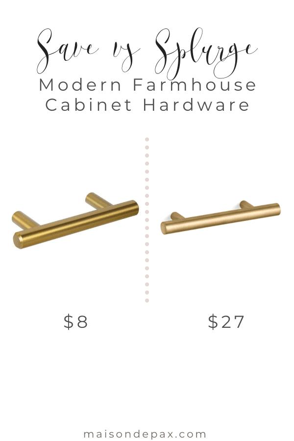save vs splurge: modern farmhouse cabinet hardware | Maison de Pax