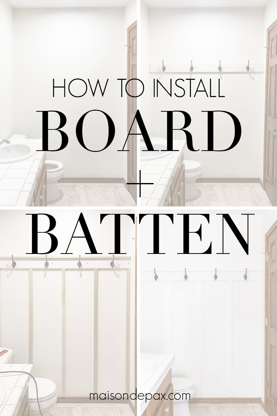 how to install board + batten | Maison de Pax
