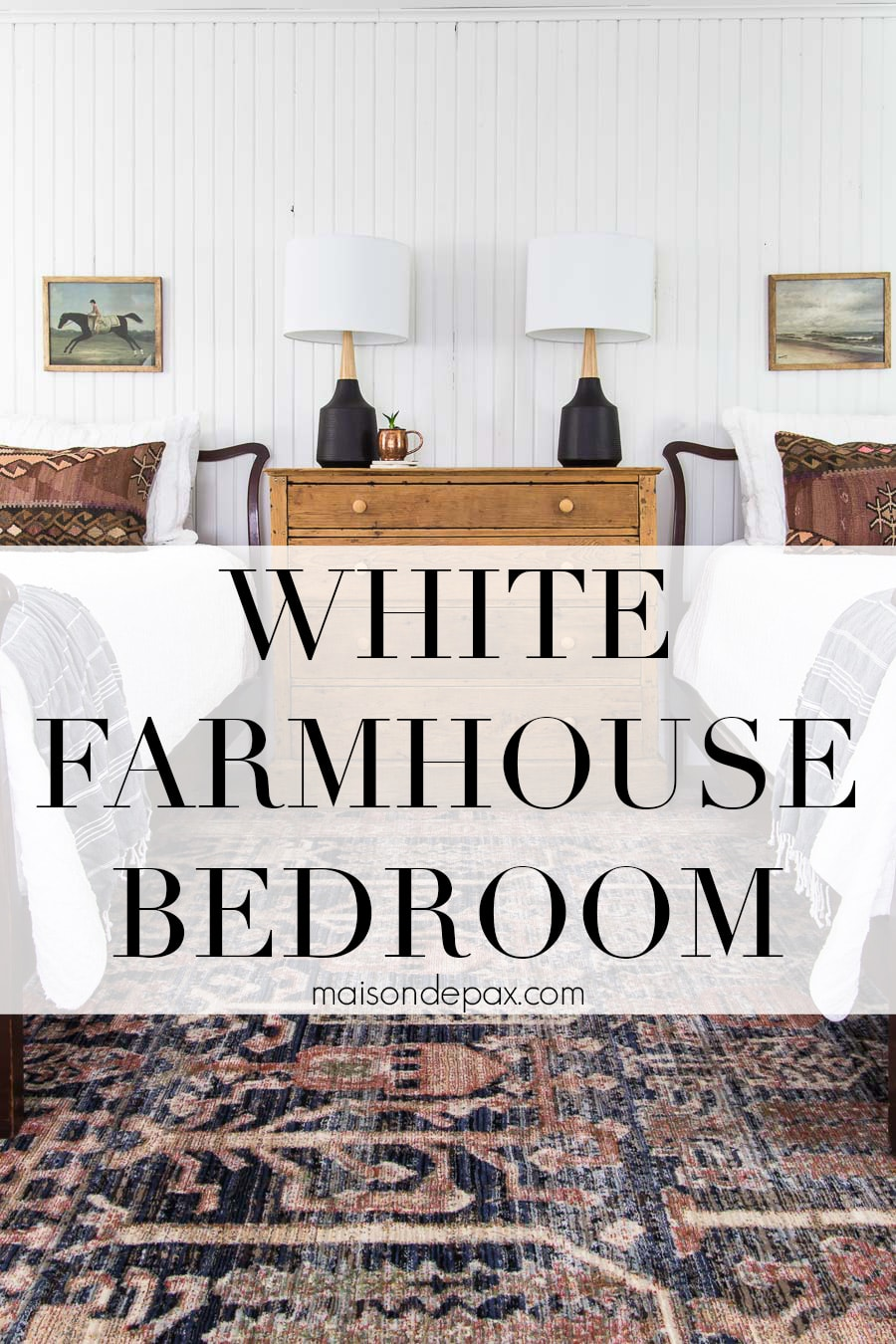 white farmhouse bedroom with mix of vintage and modern | Maison de Pax
