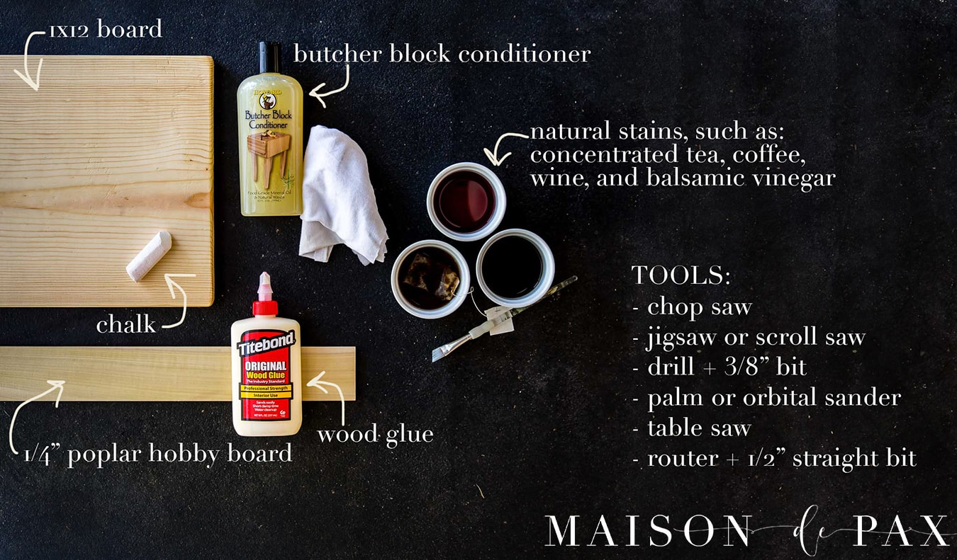 supplies needed to build an antique french breadboard inspired DIY charcuterie board wood serving piece | Maison de Pax