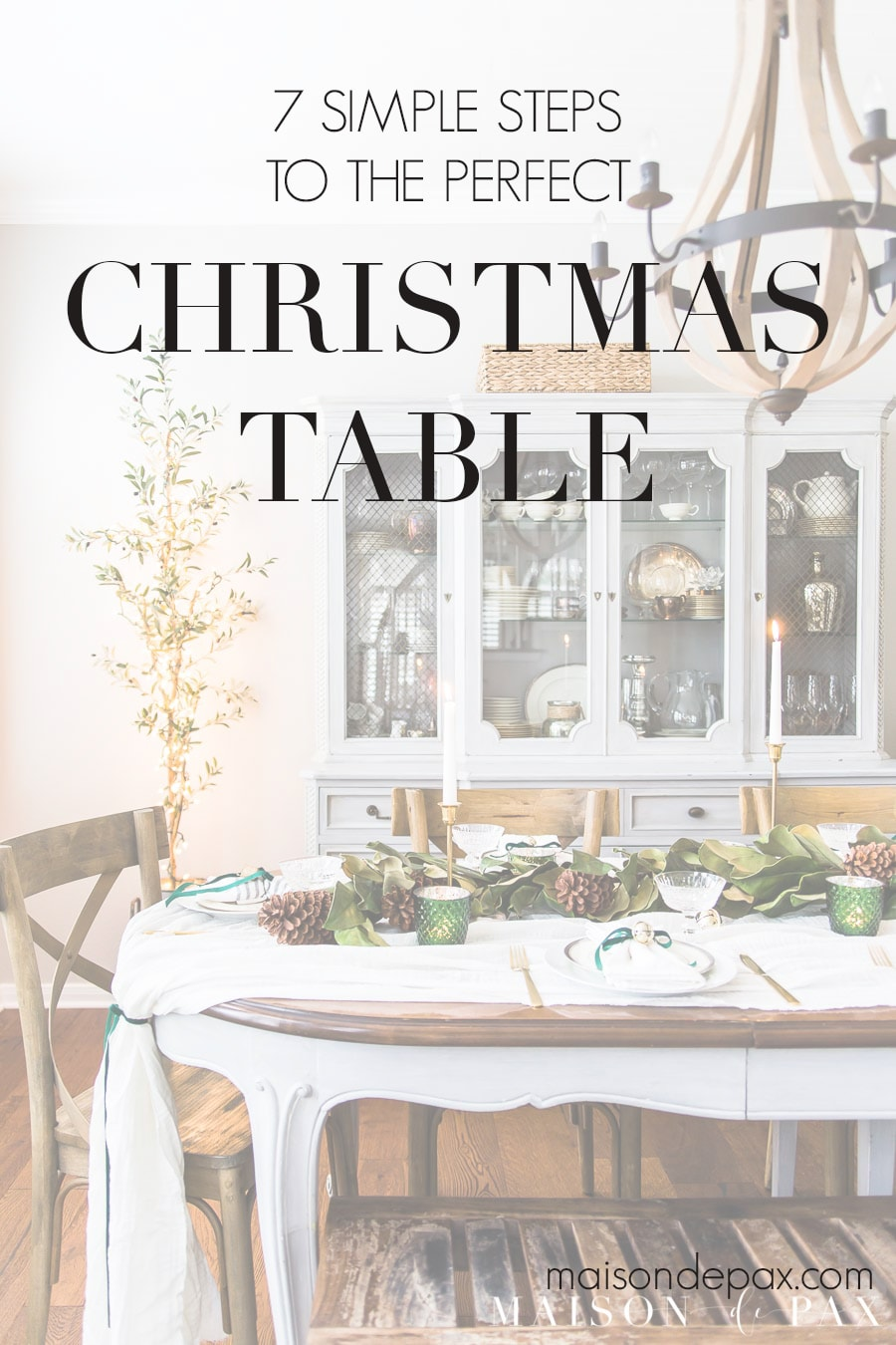 7 simple steps to the perfect Christmas table | Maison de Pax