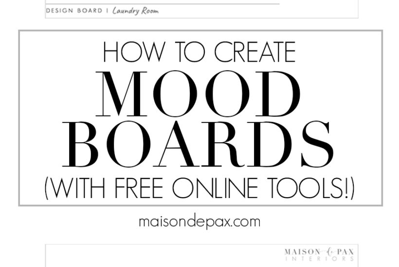 how to create mood boards with free online tools | Maison de Pax