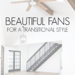 beautiful ceiling fans for transitional home
