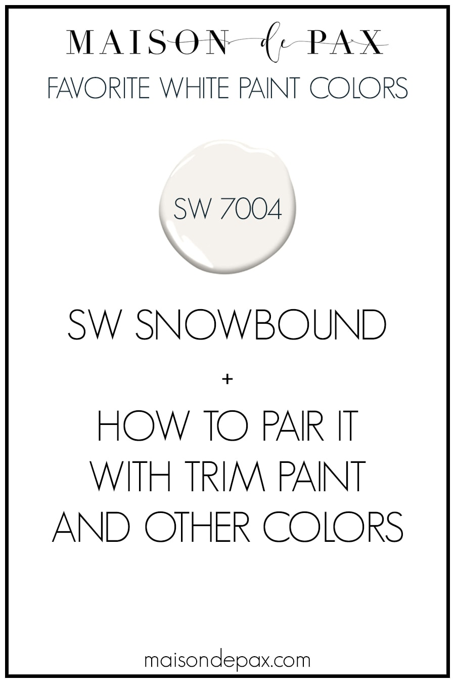 What colors to pair with SW Snowbound