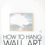 how to hang wall art like an interior designer